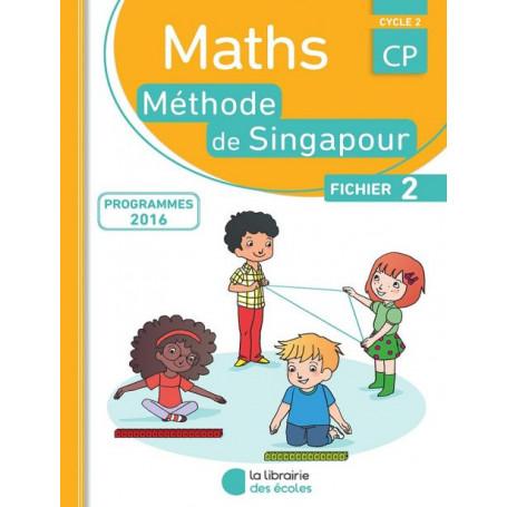 Fichier de l'élève 2  – Méthode de Singapour - CP - Édition 2016