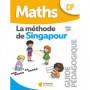Méthode de Singapour – Guide pédagogique – CP – Édition 2019