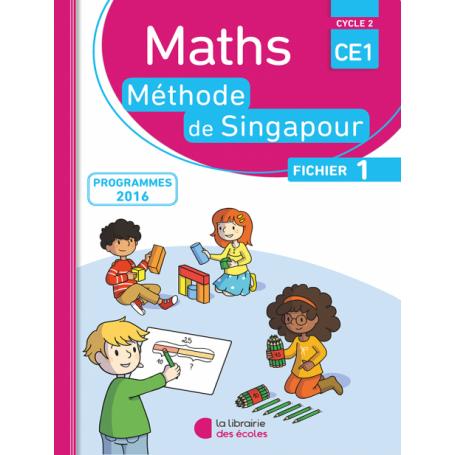 Fichier de l'élève 1  – Méthode de Singapour - CE1 - Édition 2016
