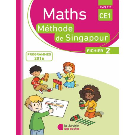 Fichier de l'élève 2  – Méthode de Singapour - CE1 - Édition 2016
