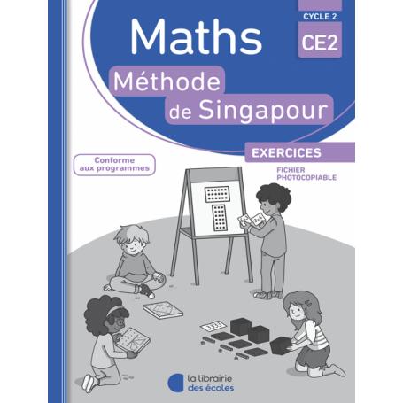 Méthode de Singapour – fichier photocopiable – CE2 – Édition 2016