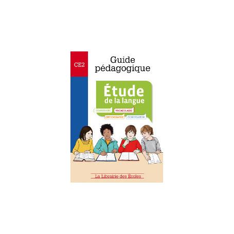 Guide pédagogique Français – Étude de la langue – CE2